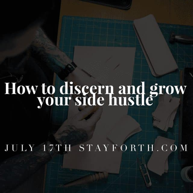 How to discern and grow your side hustle